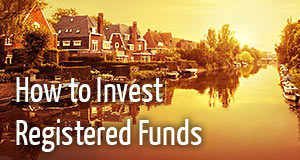 How to Invest Registered Funds